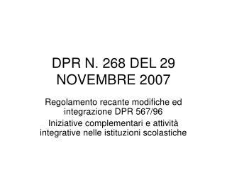 DPR N. 268 DEL 29 NOVEMBRE 2007