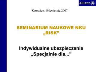 """SEMINARIUM NAUKOWE NKU """"RISK"""""""