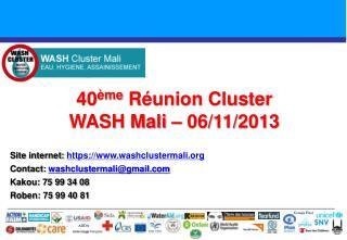 40 ème  Réunion Cluster  WASH Mali – 06/11/2013