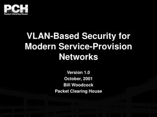 VLAN-Based Security for Modern Service-Provision Networks