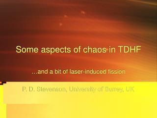 Some aspects of chaos in TDHF