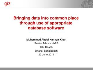 Bringing data into common place through use of appropriate database software