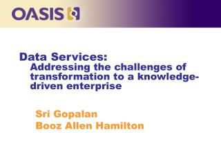 Data Services: Addressing the challenges of transformation to a knowledge-driven enterprise
