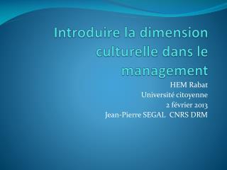 Introduire la dimension culturelle dans le management