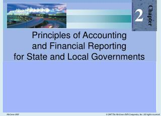 Principles of Accounting  and Financial Reporting  for State and Local Governments
