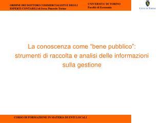 """La conoscenza come """"bene pubblico"""":  strumenti di raccolta e analisi delle informazioni"""