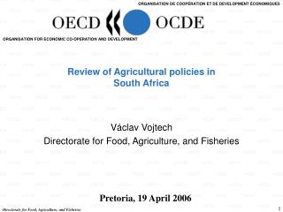 Review of Agricultural policies in  South Africa