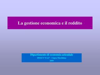 La gestione economica e il reddito