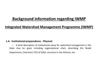 Background information regarding IWMP  Integrated Watershed Management  Programme  (IWMP)