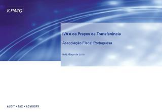 IVA e os Pre os de Transfer ncia  Associa  o Fiscal Portuguesa