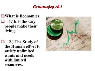 Economics ch.1