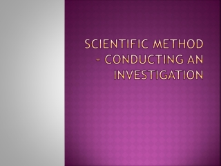 Scientific Investigation: Method and Practice