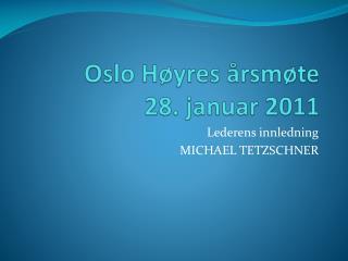 Oslo Høyres årsmøte 28. januar 2011