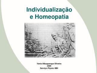 Individualização e Homeopatia