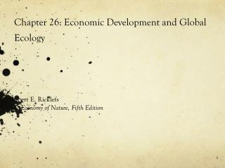 Chapter 26: Economic Development and Global Ecology