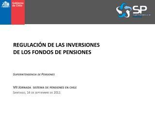 REGULACIÓN DE LAS INVERSIONES DE LOS FONDOS DE PENSIONES