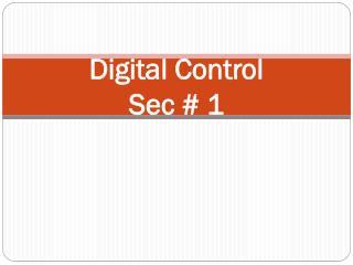 Digital Control S ec  # 1