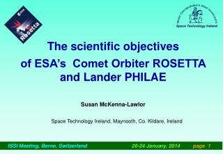 The scientific objectives  of ESA�s  Comet Orbiter ROSETTA and Lander PHILAE