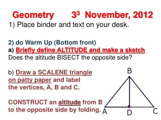 2) do Warm Up (Bottom front) a)  Briefly define ALTITUDE and make a sketch