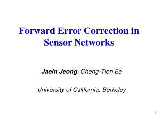 Forward Error Correction in Sensor Networks