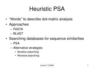 Heuristic PSA