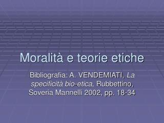 Moralità e teorie etiche