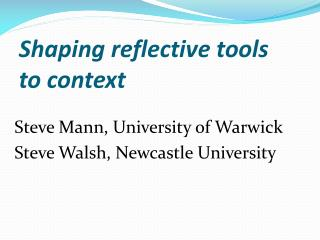 Shaping reflective tools to context