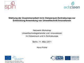 Netzwerk-Workshop Umwelttechnologietransfer und -innovationen  im Ostseeraum und in Zentraleuropa