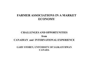 FARMER ASSOCIATIONS IN A MARKET ECONOMY