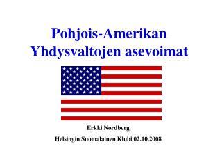 Pohjois-Amerikan Yhdysvaltojen asevoimat