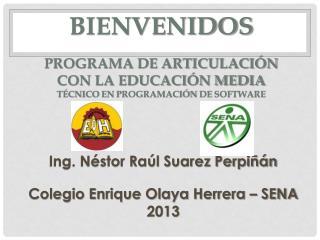 Programa de Articulación con la Educación Media Técnico  en  programación  de  software