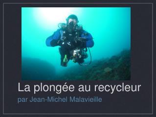 La plongée au recycleur