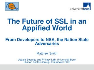 Matthew Smith Usable Security and Privacy Lab,  Universität  Bonn