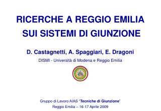 D. Castagnetti, A. Spaggiari, E. Dragoni