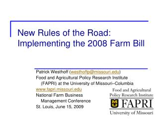 New Rules of the Road: Implementing the 2008 Farm Bill