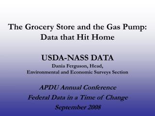 APDU Annual Conference Federal Data in a Time of Change September 2008