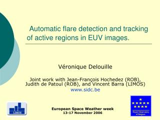 Automatic flare detection and tracking of active regions in EUV images.
