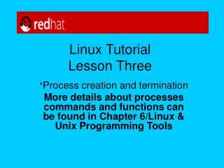 Linux Tutorial Lesson Three