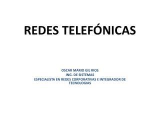 REDES  TELEFÓNICAS