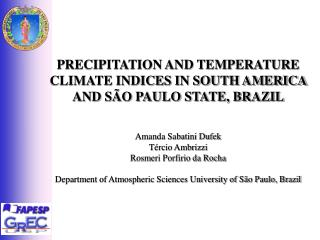 PRECIPITATION AND TEMPERATURE CLIMATE INDICES IN SOUTH AMERICA AND SÃO PAULO STATE, BRAZIL