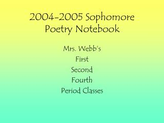 2004-2005 Sophomore Poetry Notebook