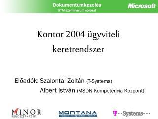 Kontor 2004 ügyviteli keretrendszer