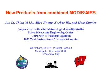 New Products from combined MODIS/AIRS