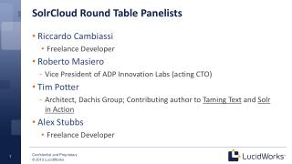 SolrCloud  Round Table Panelists