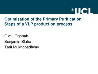 Optimisation of the Primary Purification Steps of a VLP production process