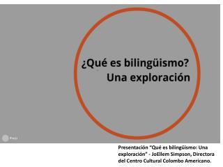 Presentacion-Que-es-bilingüismo-Una-exploracion