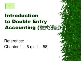 Introduction to Double Entry Accounting ( 複式簿記 )