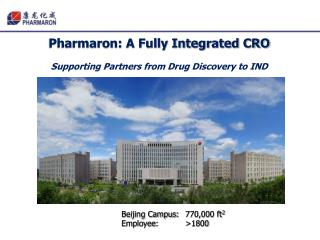 Pharmaron: A Fully Integrated CRO Supporting Partners from Drug Discovery to IND