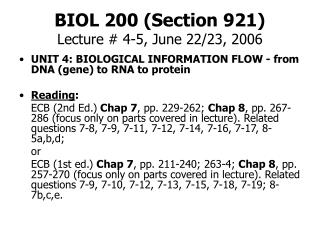 BIOL 200 (Section 921) Lecture # 4-5, June 22/23, 2006