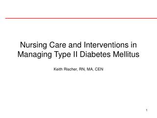 Nursing Care and Interventions in Managing Type II Diabetes Mellitus